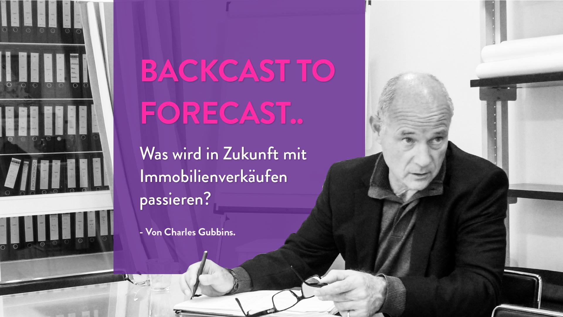 Backcast to Forecast .. Was wird in Zukunft mit Immobilienverkäufen passieren