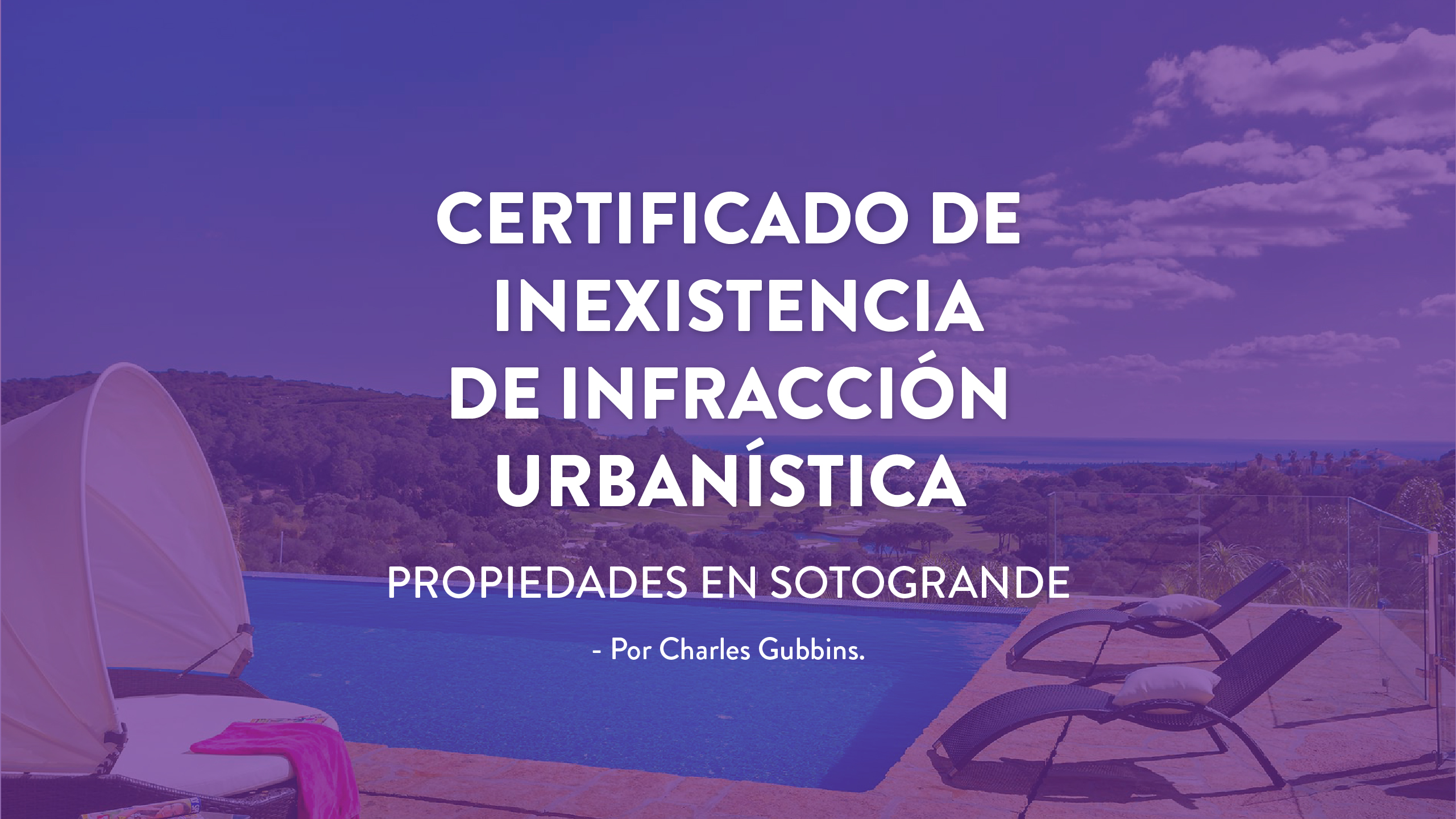 certificado-no-infraccion-urbanistica-noll-sotogrande-inmobiliaria-blog-2020-1