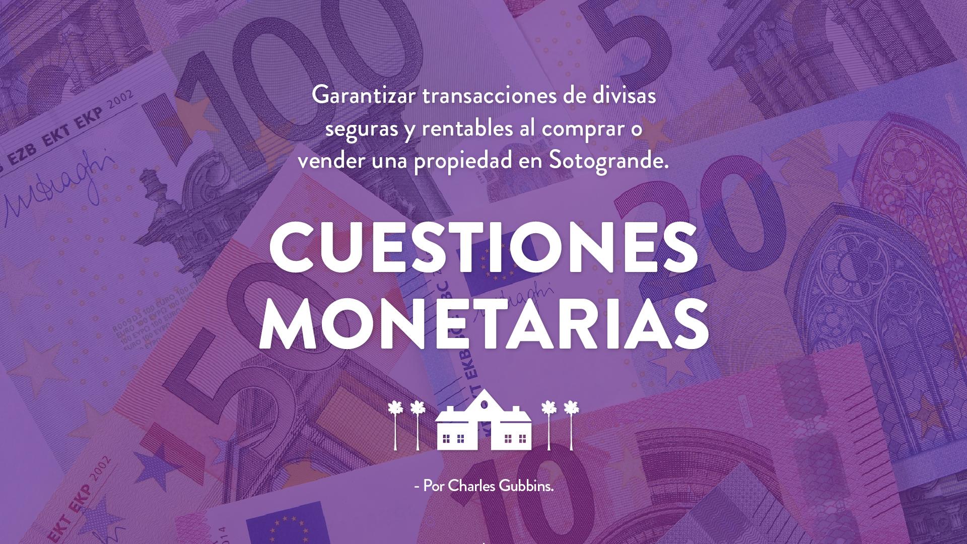 cuestiones-monetarias-garantizar-transacciones-inmobiliarias-seguras-y-rentables