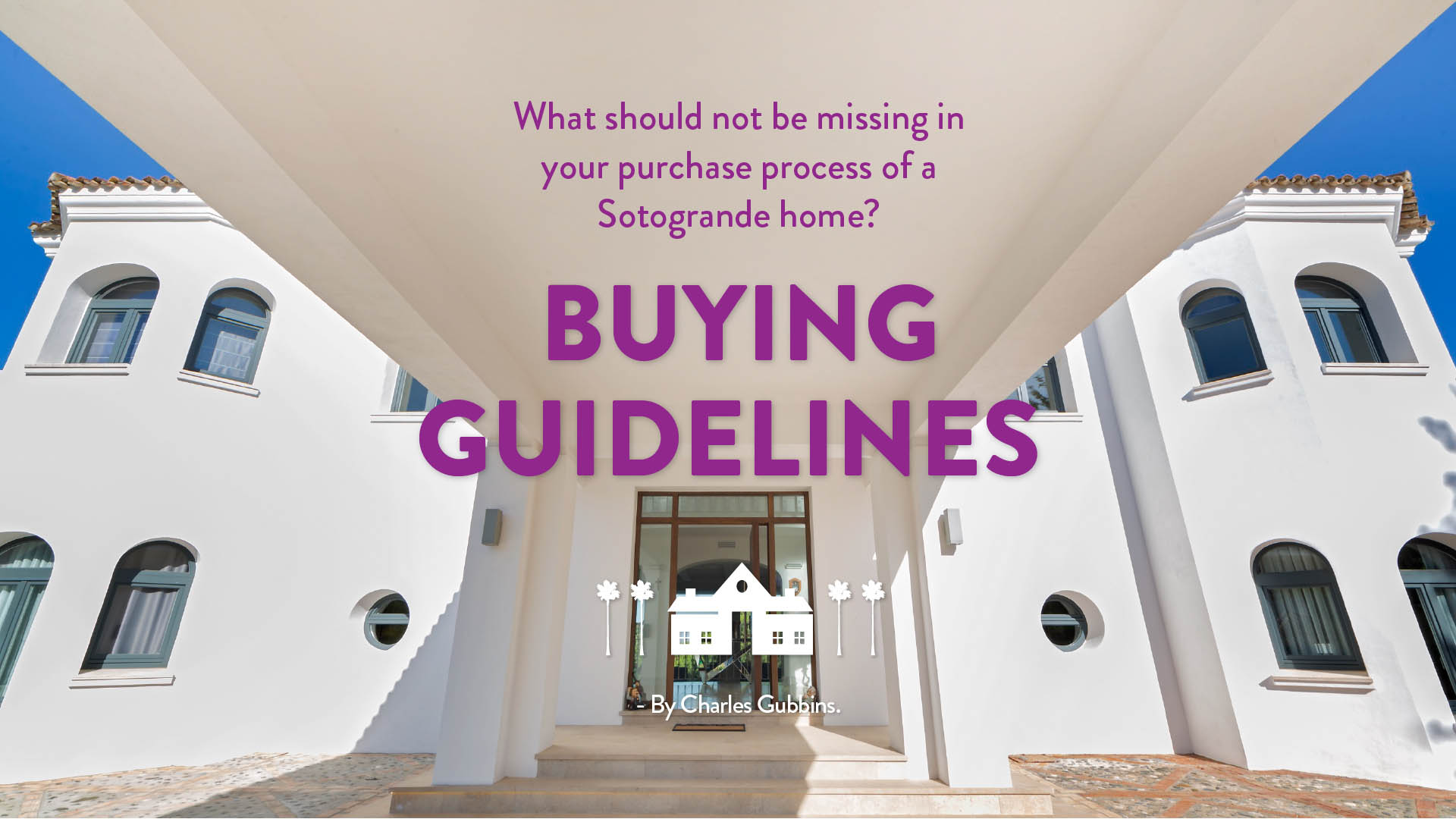 property-buying-guidelines-noll-sotogrande-real-estate-bis