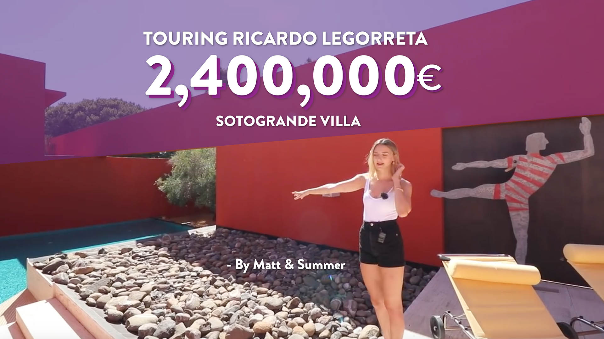 London influencers tour a €2,400,000 Mexican Style Contemporary Villa in Sotogrande