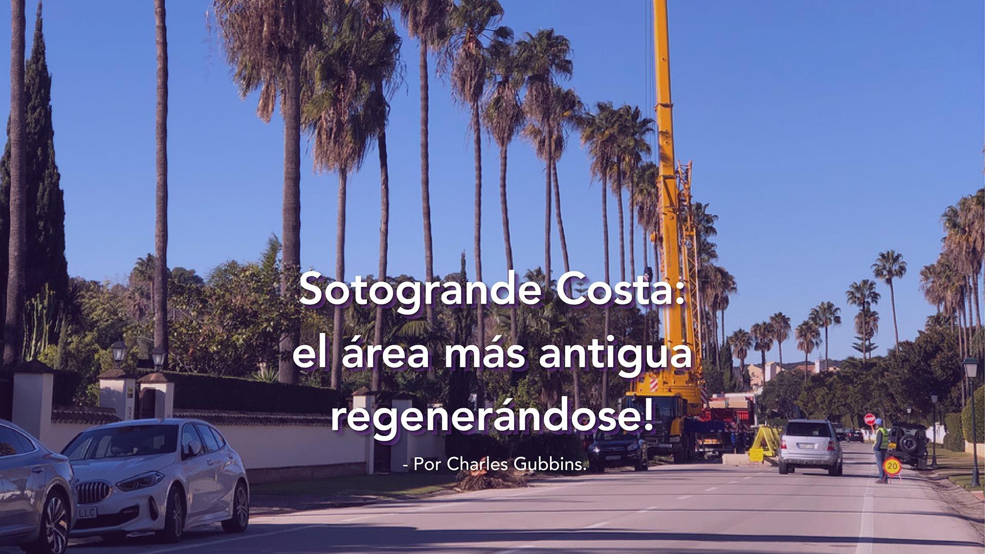 Sotogrande Costa… el barrio más antiguo regenerándose!