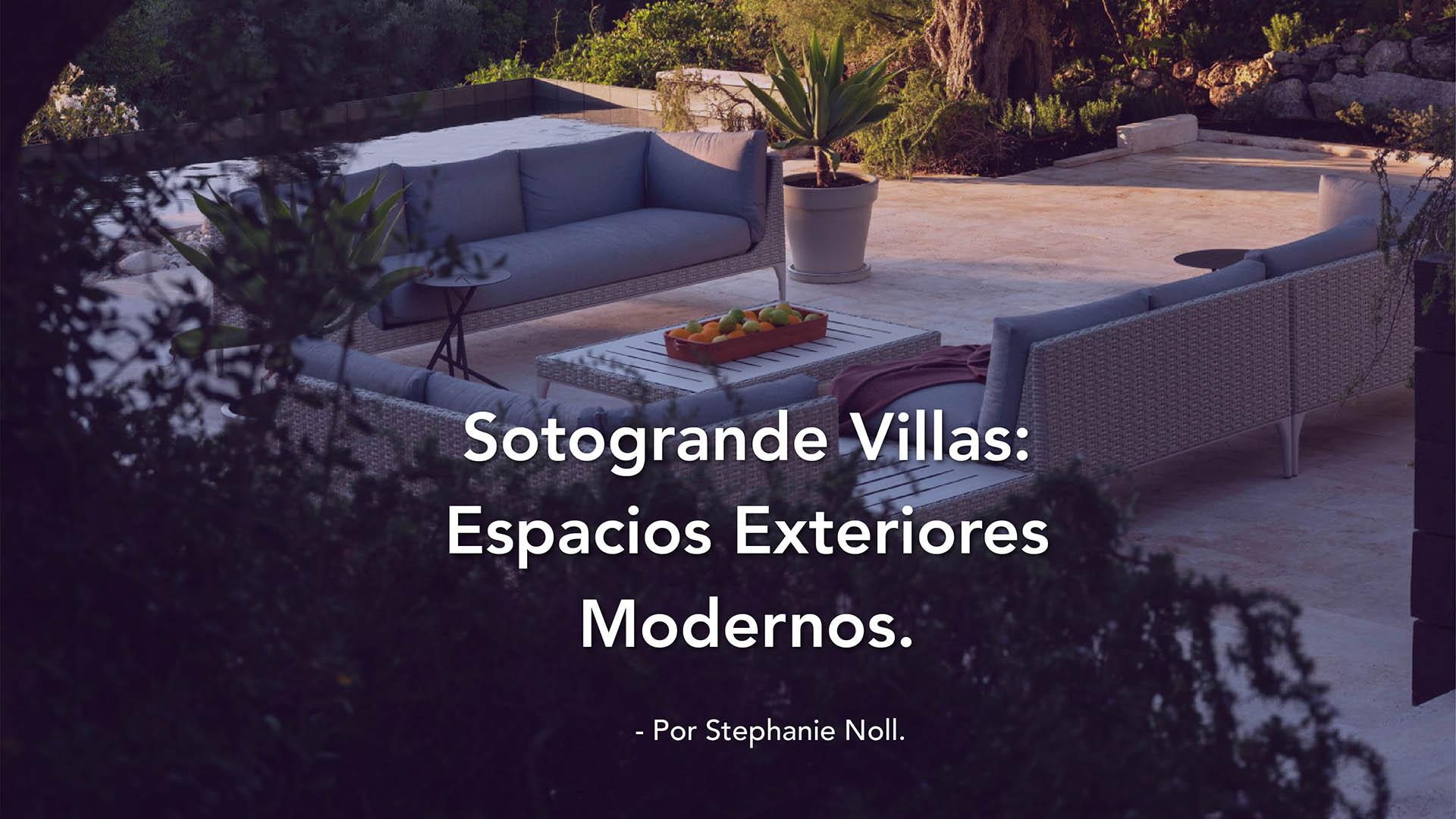 Sotogrande Villas: Espacios Exteriores  Modernos.