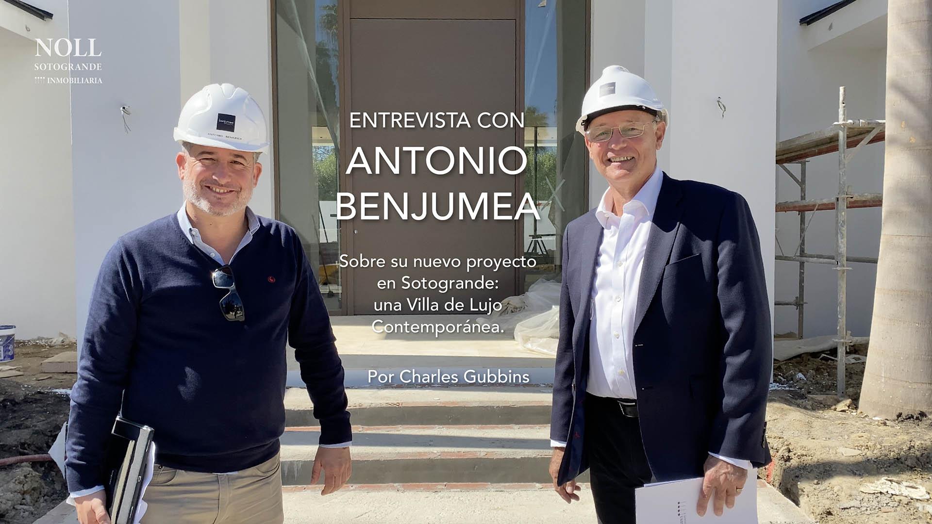 Charles Gubbins entrevista a Antonio Benjumea sobre su nuevo proyecto: Villa de Lujo en Sotogrande