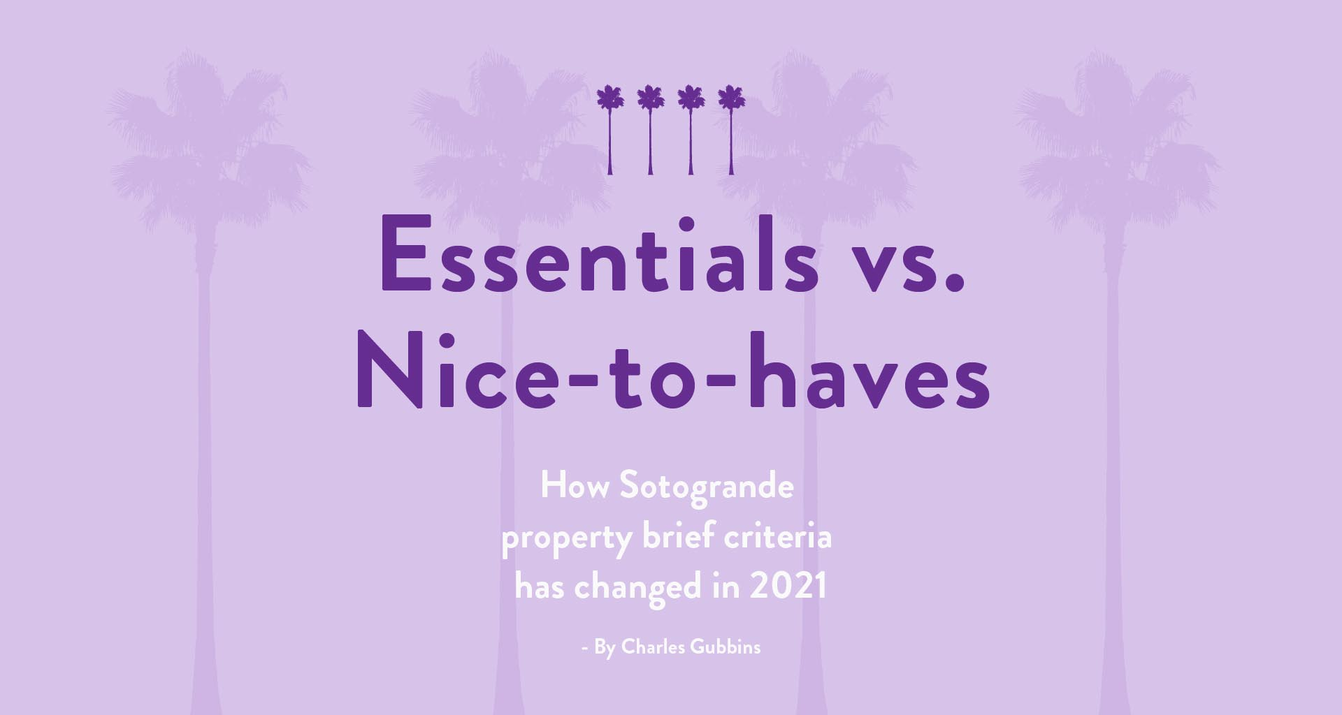 """""""Essentials"""" and """"nice-to-haves""""….how property brief criteria has changed."""