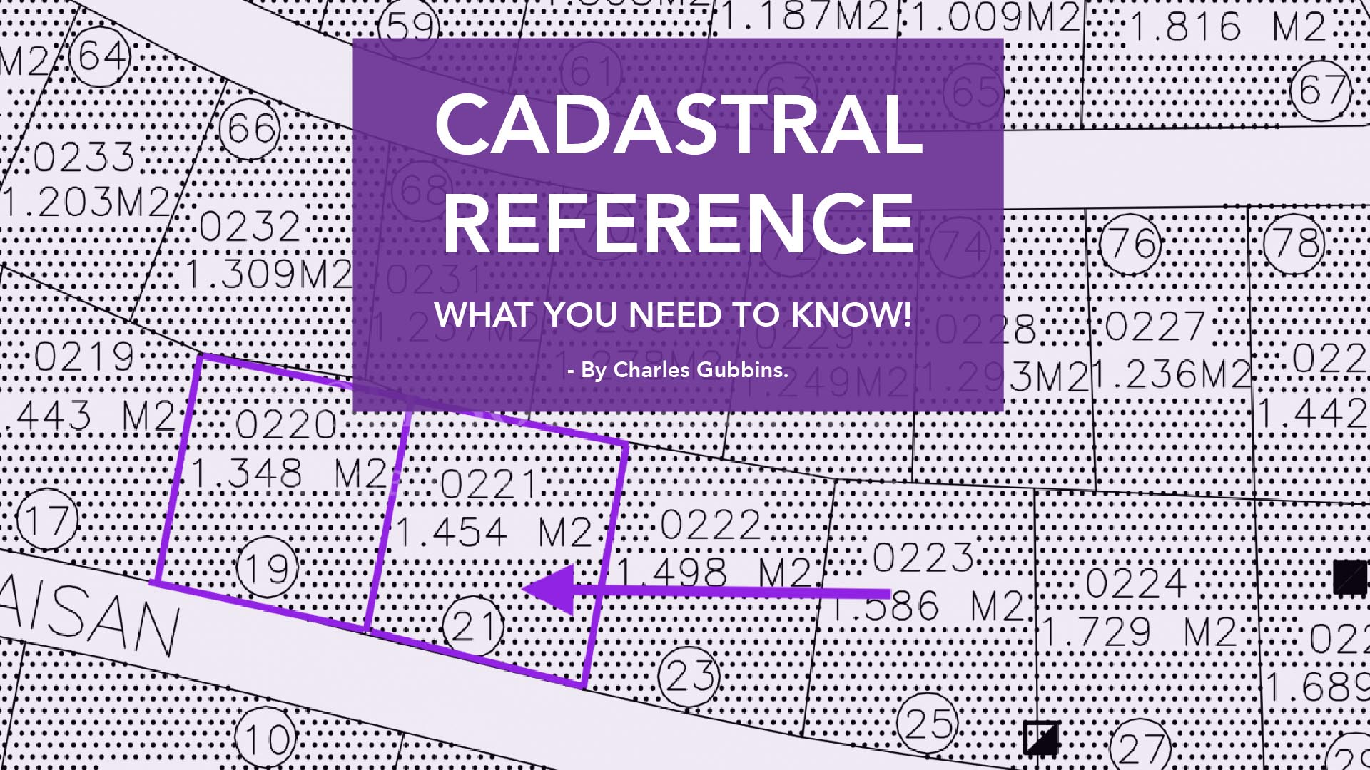 What is the Cadastral Reference?