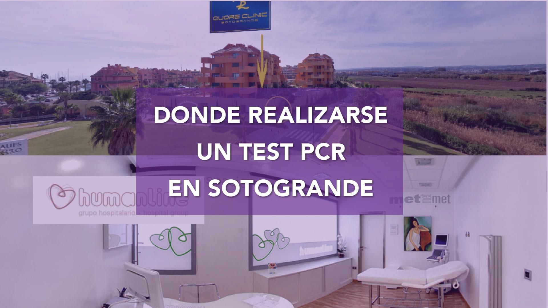 Donde hacerse un TEST PCR en Sotogrande Junio 2021