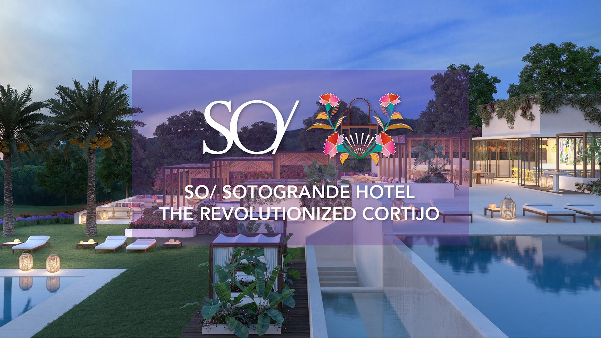 SO/ SOTOGRANDE HOTEL THE REVOLUTIONIZED CORTIJO