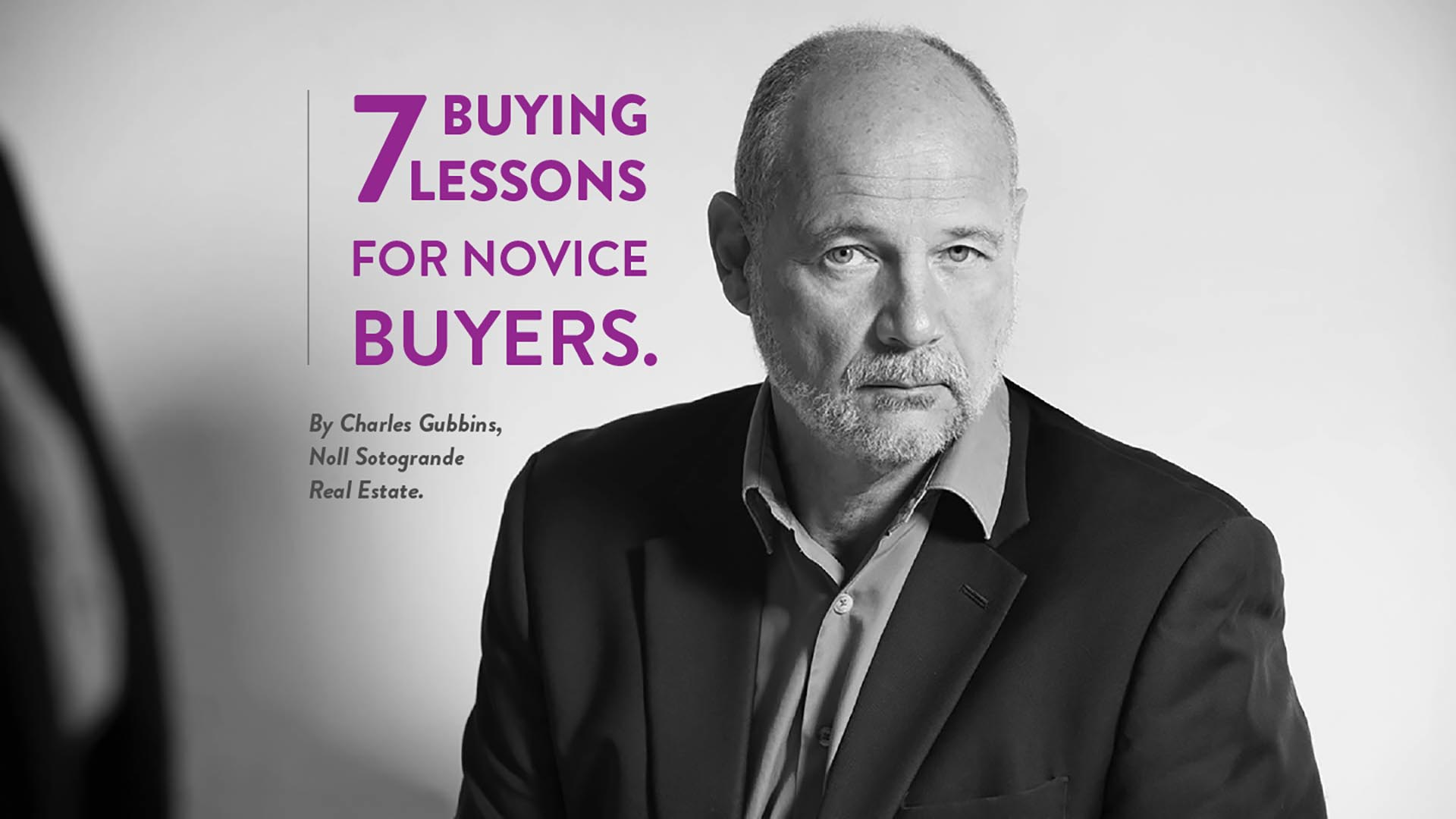 7 Buying Lessons for Novice Buyers in Sotogrande - By Charles Gubbins