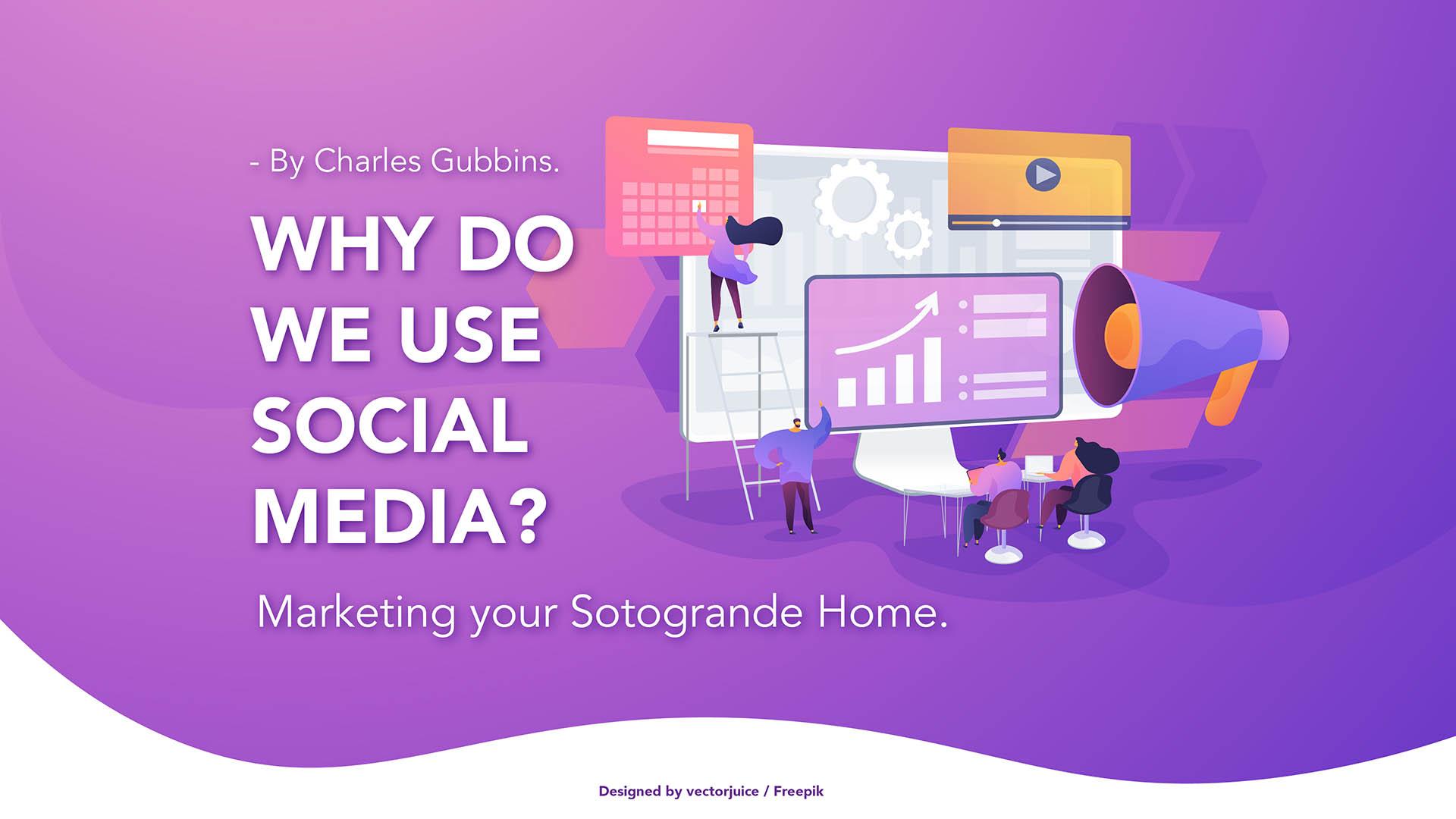 Why do we use Social Media - Noll Sotogrande Real Estate