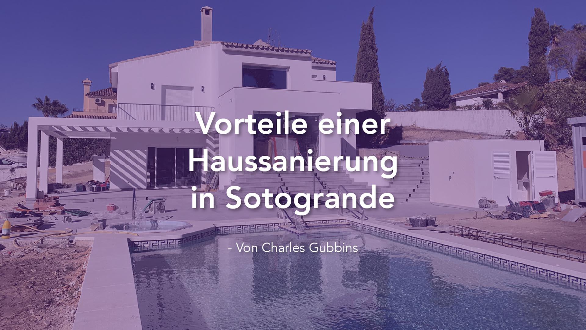 Vorteile einer Haussanierung in Sotogrande von Charles Gubbins