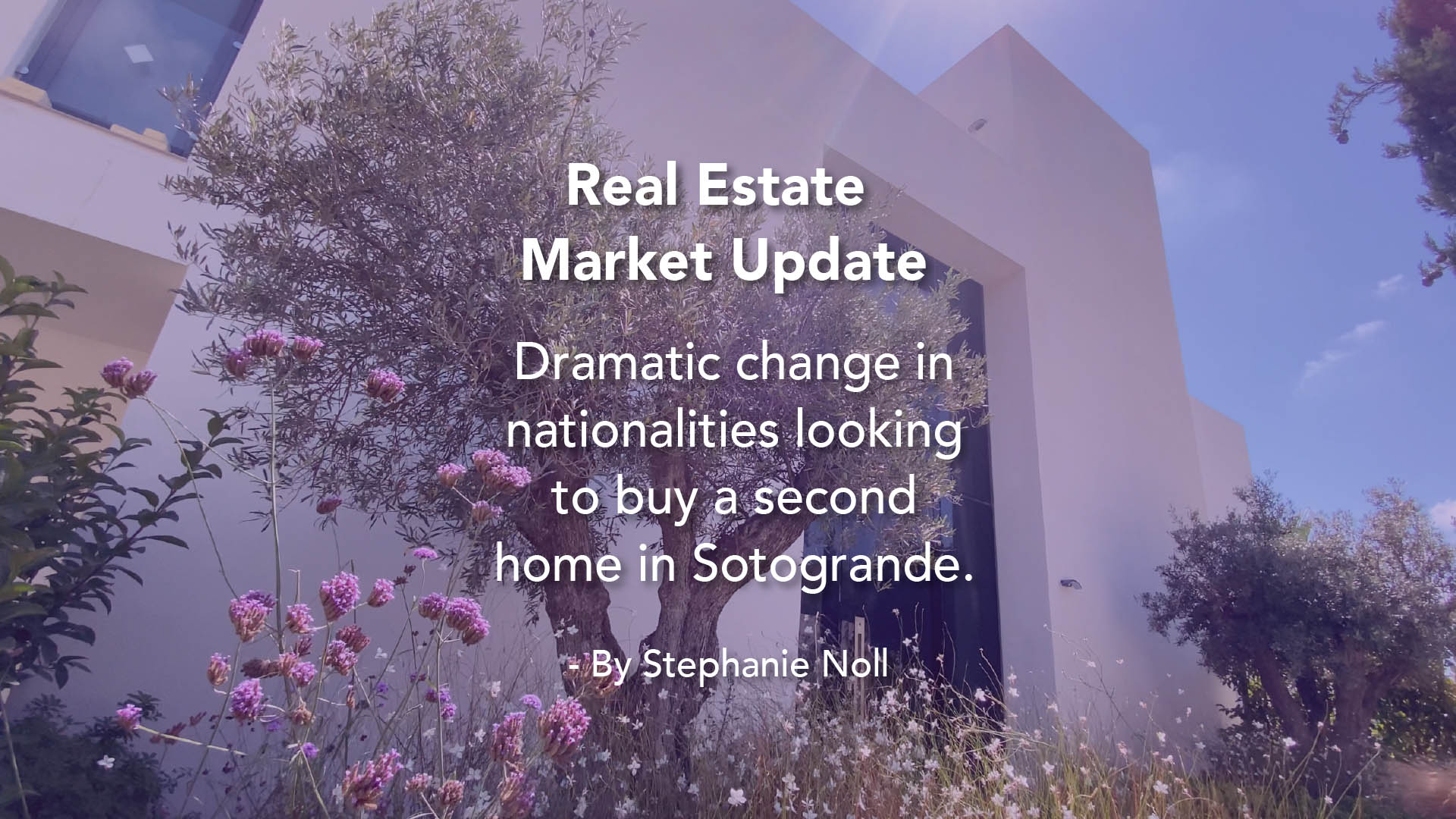 dramatic change in nationalities looking to buy a second home in Sotogrande - by Stephanie Noll -1